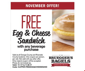 Free Egg & Cheese Sandwich With Any Beverage Purchase