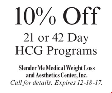 10% Off 21 or 42 Day HCG Programs. Call for details. Expires 12-18-17.
