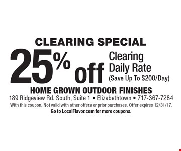 CLEARING SPECIAL 25% off Clearing Daily Rate (Save Up To $200/Day). With this coupon. Not valid with other offers or prior purchases. Offer expires 12/31/17. Go to LocalFlavor.com for more coupons.