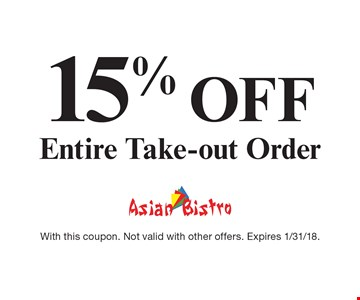 15% off Entire Take-out Order. With this coupon. Not valid with other offers. Expires 1/31/18.