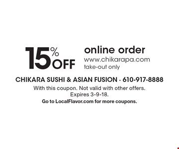 15% Off online order www.chikarapa.com take-out only. With this coupon. Not valid with other offers. Expires 3-9-18. Go to LocalFlavor.com for more coupons.