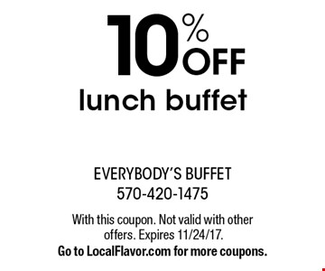 10% OFF lunch buffet. With this coupon. Not valid with other offers. Expires 11/24/17. Go to LocalFlavor.com for more coupons.