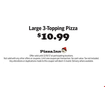 $10.99 large 3 topping pizza