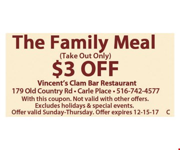 $3 Off Take Out Only