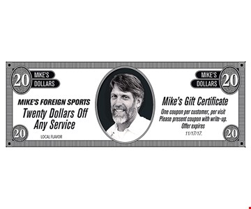 $20 off Any service. One coupon per customer, per visit. Offer expires 11/17/17