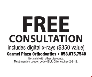 Free consultation. Includes digital x-rays ($350 value). Not valid with other discounts. Must mention coupon code 4SLF. Offer expires 2-9-18.