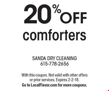 20% off comforters. With this coupon. Not valid with other offers or prior services. Expires 2-2-18. Go to LocalFlavor.com for more coupons.