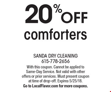 20% off comforters. With this coupon. Cannot be applied to Same-Day Service. Not valid with other offers or prior services. Must present coupon at time of drop-off. Expires 5/25/18. Go to LocalFlavor.com for more coupons.