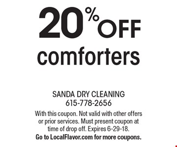 20% off comforters. With this coupon. Not valid with other offers or prior services. Must present coupon at time of drop off. Expires 6-29-18. Go to LocalFlavor.com for more coupons.