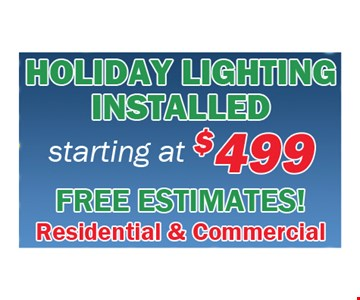 Holiday Lighting installed starting at $499