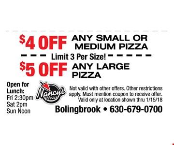 $4 off any small or medium pizza