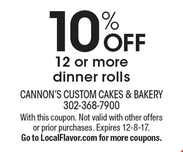 10% OFF 12 or more dinner rolls. With this coupon. Not valid with other offers or prior purchases. Expires 12-8-17. Go to LocalFlavor.com for more coupons.