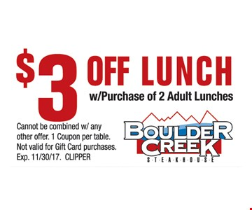 $3 Off Lunch w/ Purchase of 2 Adult Lunches