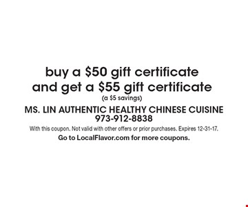 Free $60 gift certificate with the purchase a $50 gift certificate ($10 savings!) cash only. With this coupon. Not valid with other offers or prior purchases. Expires 12-31-17. Go to LocalFlavor.com for more coupons.