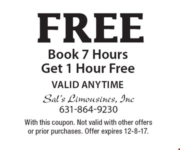 Free Book 7 Hours Get 1 Hour Free. Valid Anytime. With this coupon. Not valid with other offers or prior purchases. Offer expires 12-8-17.