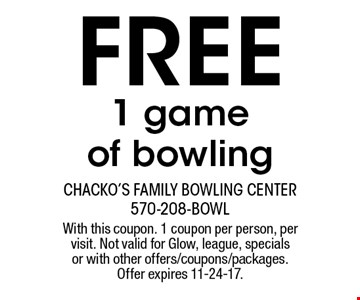 Free 1 game of bowling. With this coupon. 1 coupon per person, per visit. Not valid for Glow, league, specials or with other offers/coupons/packages. Offer expires 11-24-17.