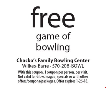 Free game of bowling. With this coupon. 1 coupon per person, per visit.