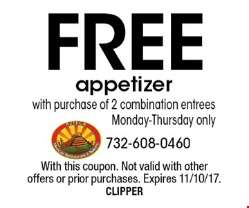 Free appetizer with purchase of 2 combination entrees. Monday-Thursday only. With this coupon. Not valid with other offers or prior purchases. Expires 11/10/17. CLIPPER