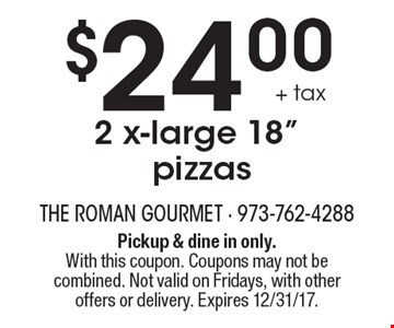 $24.00 + tax 2 x-large 18