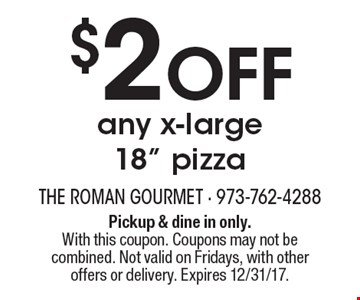 $2 Off any x-large 18