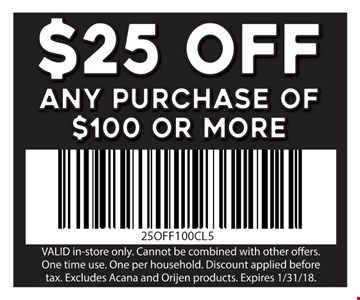 $25 Off Any purchase of $100 or more