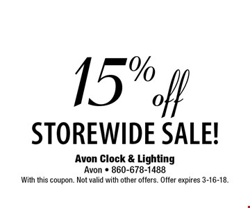15% off storewide sale! With this coupon. Not valid with other offers. Offer expires 3-16-18.