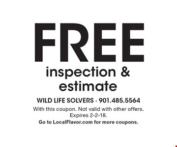 FREE inspection & estimate. With this coupon. Not valid with other offers. Expires 2-2-18. Go to LocalFlavor.com for more coupons.