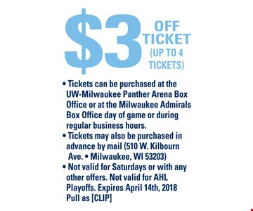 $3 off tickets up to 4 tickets