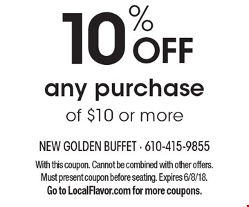 10% off any purchase of $10 or more. With this coupon. Cannot be combined with other offers. Must present coupon before seating. Expires 6/8/18. Go to LocalFlavor.com for more coupons.