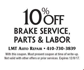 10% off brake service, parts & labor. With this coupon. Must present coupon at time of write-up. Not valid with other offers or prior services. Expires 12/8/17.