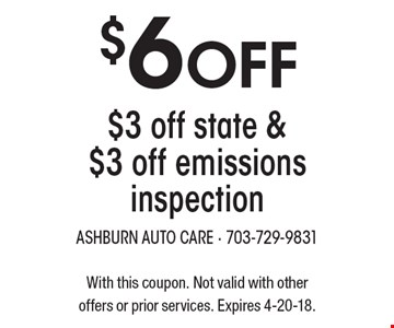 $6 Off $3 off state & $3 off emissions inspection. With this coupon. Not valid with other offers or prior services. Expires 4-20-18.