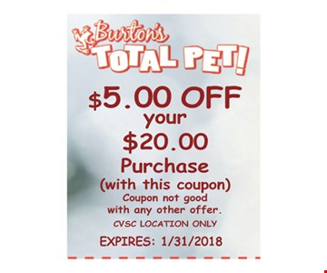 Burton's Total Pet $5.00 Off your $20.00 Purchase