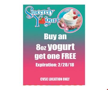 Sincerely Yogurt Buy an 8 oz Yogurt get one FREE