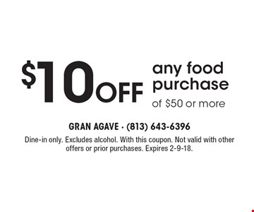 $10 off any food purchase of $50 or more. Dine-in only. Excludes alcohol. With this coupon. Not valid with other offers or prior purchases. Expires 2-9-18.