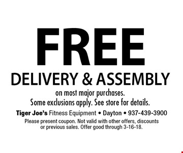 FREE DELIVERY & ASSEMBLY on most major purchases. Some exclusions apply. See store for details.. Please present coupon. Not valid with other offers, discounts or previous sales. Offer good through 3-16-18.