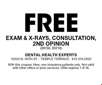 Free exam & x-rays, consultation, 