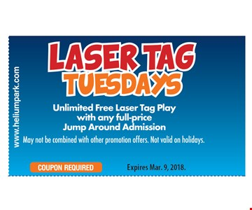 Laser tag Tuesdays. Unlimited free laser tag play with any full-price jump around admission. May not be combined with other promotion offers. Not valid on holidays. Expires 3/9/18.