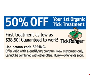50% off your first organic tick treatment