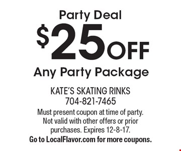 Party Deal $25 OFF Any Party Package. Must present coupon at time of party. Not valid with other offers or prior purchases. Expires 12-8-17.Go to LocalFlavor.com for more coupons.