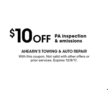 $10 Off PA inspection & emissions. With this coupon. Not valid with other offers or prior services. Expires 12/8/17.