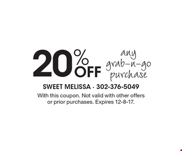 20% OFF any grab-n-go purchase. With this coupon. Not valid with other offers or prior purchases. Expires 12-8-17.