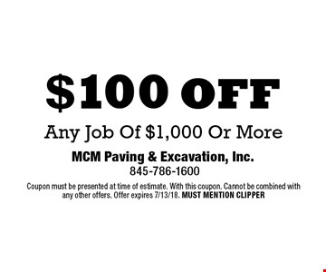 $100 off Any Job Of $1,000 Or More. Coupon must be presented at time of estimate. With this coupon. Cannot be combined with any other offers. Offer expires 7/13/18. MUST MENTION CLIPPER