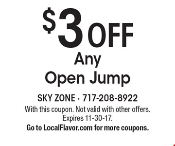 $3 off Any Open Jump. With this coupon. Not valid with other offers. Expires 11-30-17.Go to LocalFlavor.com for more coupons.
