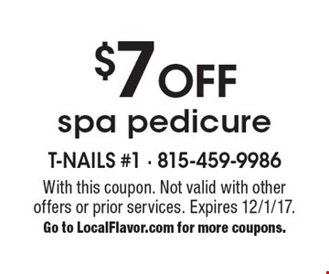 $7 Off spa pedicure. With this coupon. Not valid with other offers or prior services. Expires 12/1/17.Go to LocalFlavor.com for more coupons.