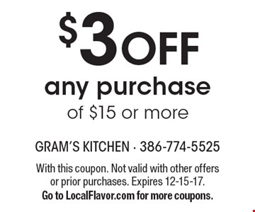$3 off any purchase of $15 or more. With this coupon. Not valid with other offers or prior purchases. Expires 12-15-17. Go to LocalFlavor.com for more coupons.