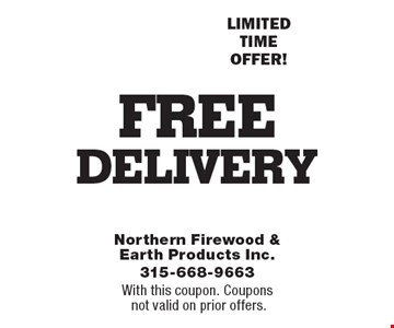 Limited time offer! Free delivery. With this coupon. Coupons not valid on prior offers.