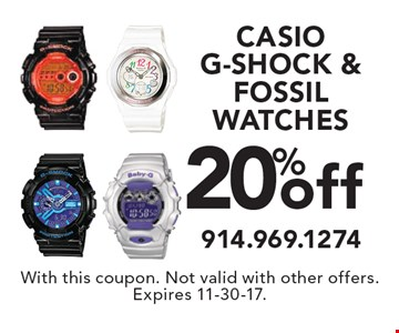20% off CASIO, G-SHOCK & FOSSIL WATCHES. With this coupon. Not valid with other offers. Expires 11-30-17.