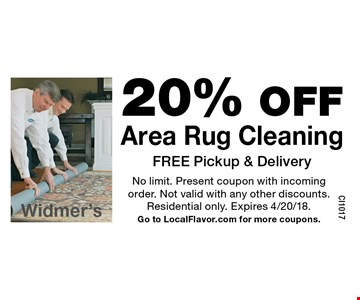 20% OFF Area Rug Cleaning FREE Pickup & Delivery. No limit. Present coupon with incoming order. Not valid with any other discounts. Residential only. Expires 4/20/18.Go to LocalFlavor.com for more coupons.