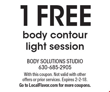 1 Free body contour light session. With this coupon. Not valid with other offers or prior services. Expires 2-2-18. Go to LocalFlavor.com for more coupons.