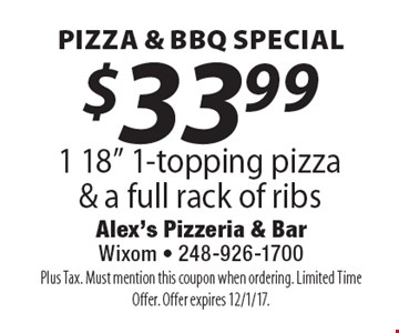 Pizza & BBQ Special. $33.99 1 18